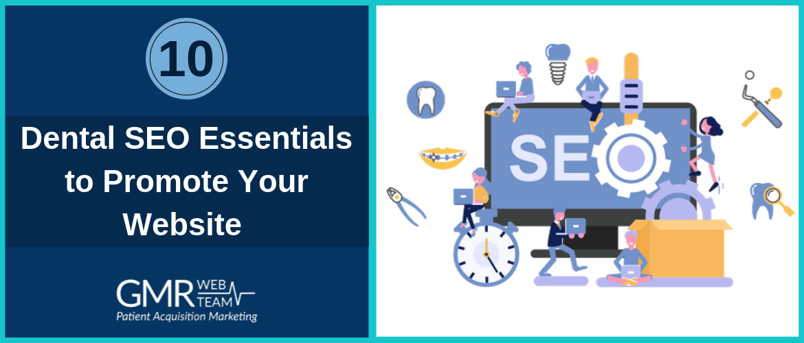 10 Dental SEO Essentials to Promote Your Website