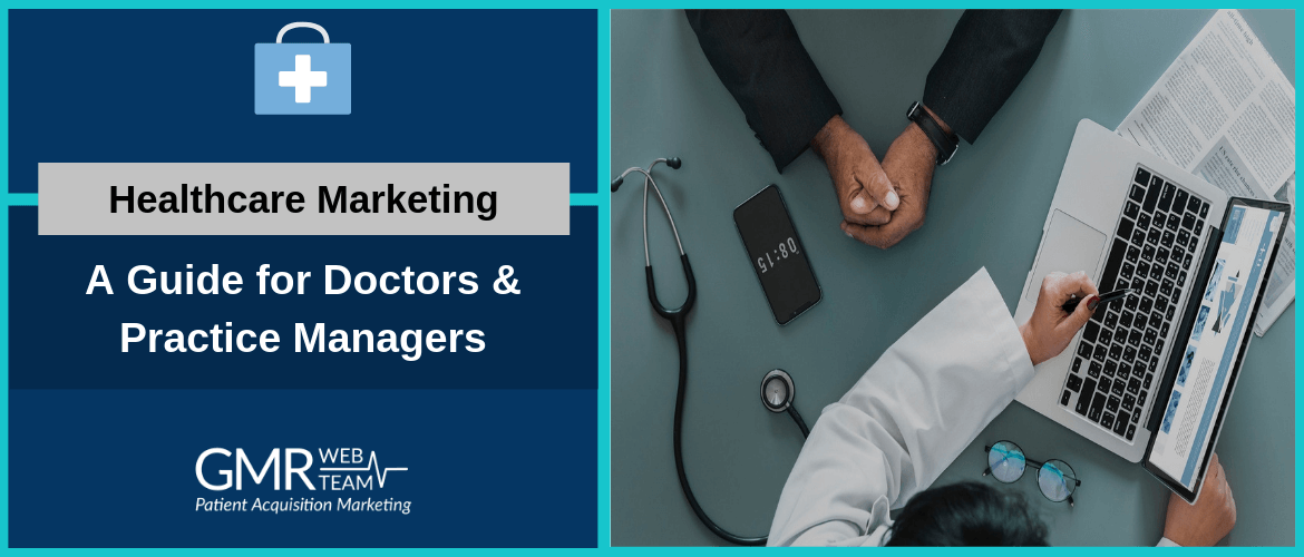 Healthcare Marketing – A Guide for Doctors & Practice Managers