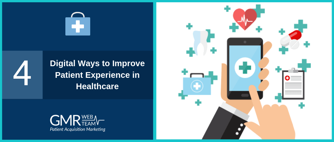 4 Digital Ways to Improve Patient Experience in Healthcare