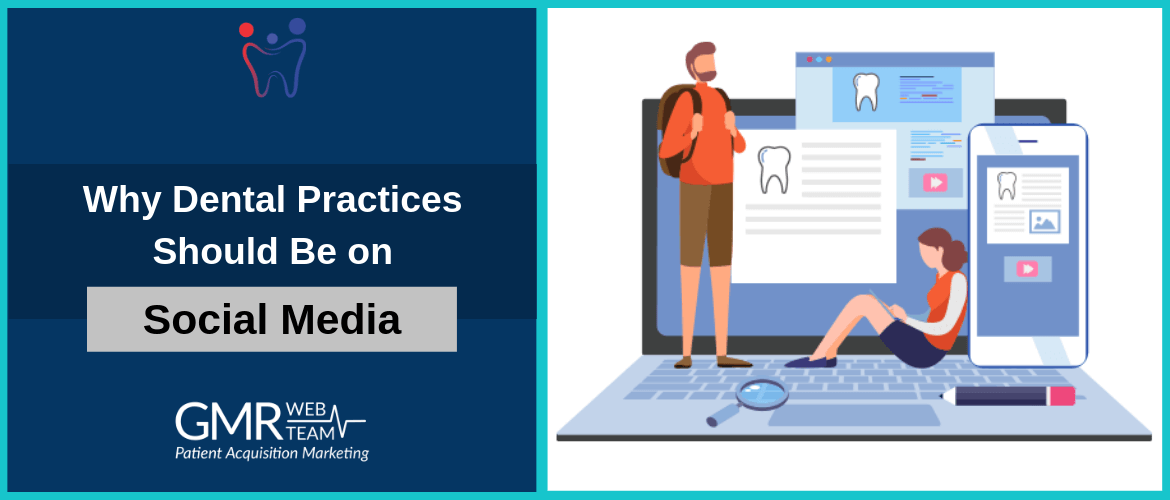 Why Dental Practices Should Be on Social Media