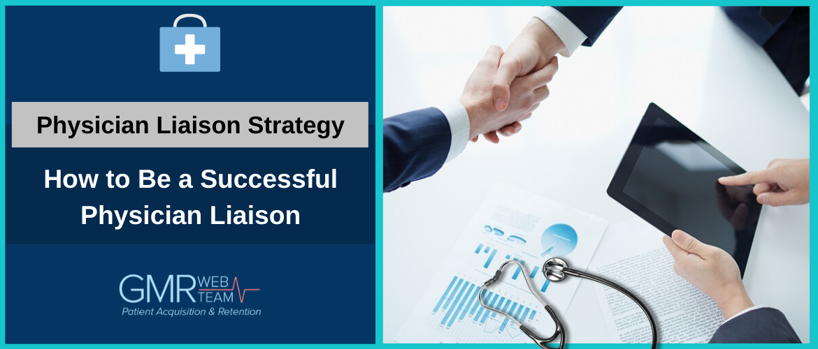 How to Be a Successful Physician Liaison