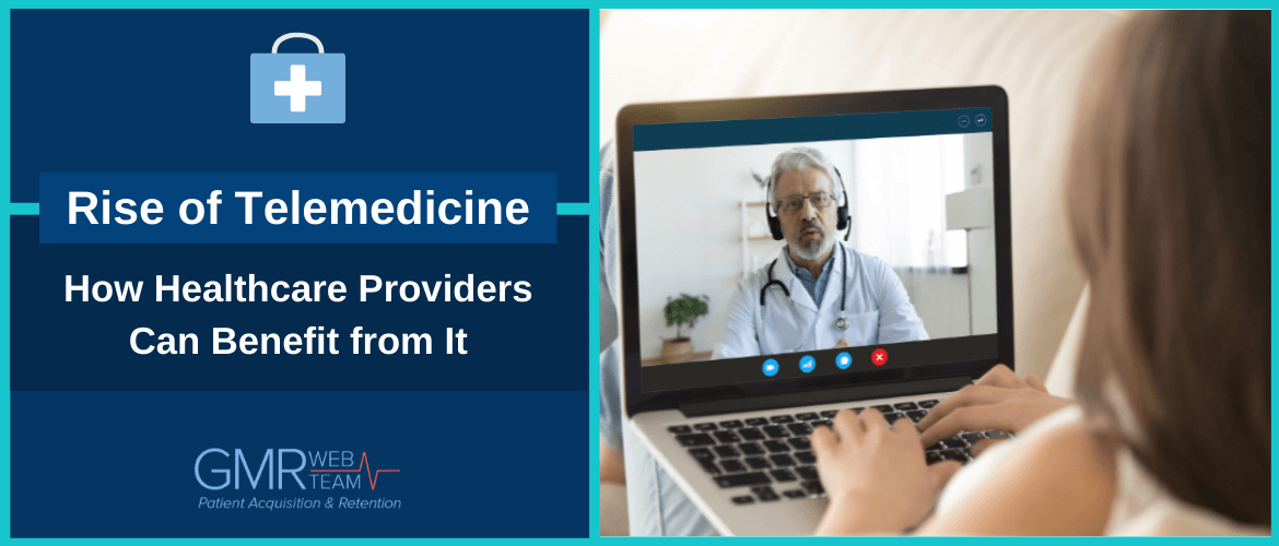 Rise of Telemedicine: How Healthcare Providers Can Benefit from It