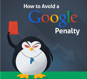Do's and Don'ts for Avoiding a Google Penalty [Infographic]