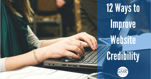 12 Effective Ways to Improve Website Credibility