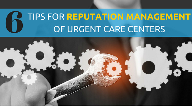 Reputation Management of Urgent Care Centers