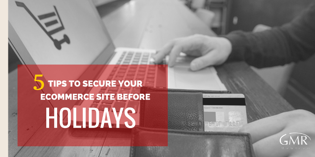 5 Tips to Secure Your Ecommerce Site before Christmas