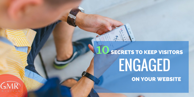 10 Secrets to Keep Visitors Engaged on Your Website Longer