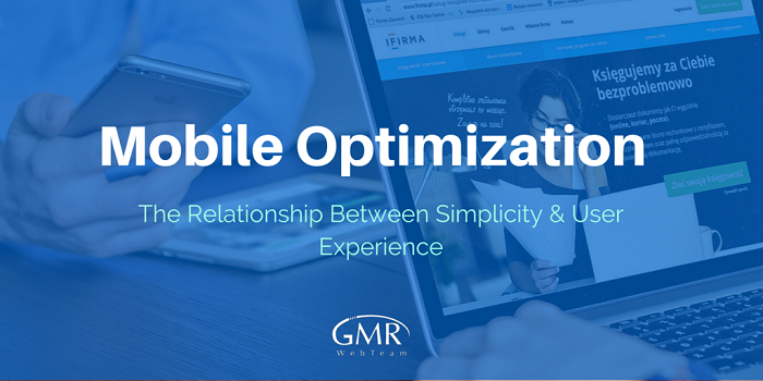 Mobile Optimization: The Relationship Between Simplicity & User Experience