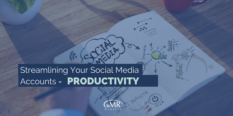 Streamlining Your Social Media Accounts = Productivity