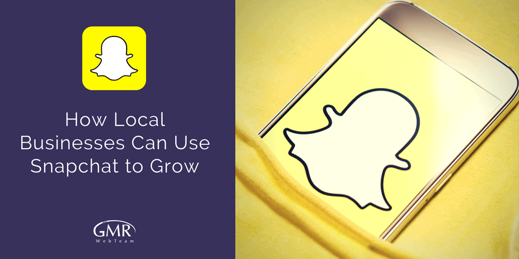 use snapchat to grow business