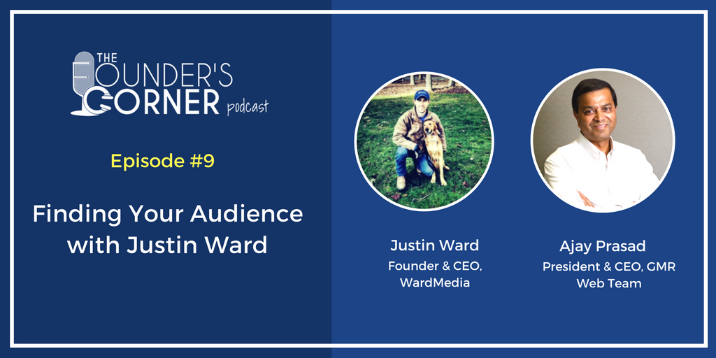 Finding Your Audience with Justin Ward