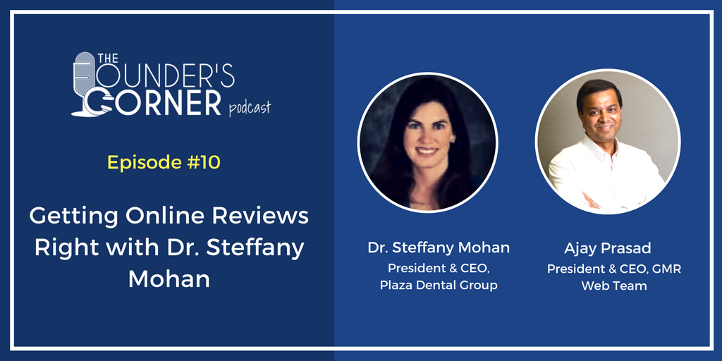 Getting Online Reviews Right with Dr. Steffany Mohan