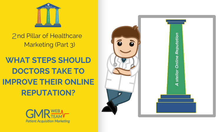 Online Reputation Management for Doctors